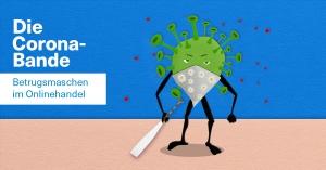 Corona-Krise: Die wichtigsten Betrugsmaschen bei Onlineshopping, Smartphone und E-Mail-Verkehr