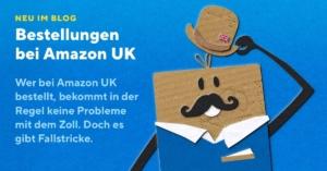 Vorsicht Fallstrick: Bestellungen bei Amazon UK
