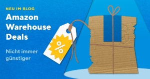 Warehouse Deals immer günstig?