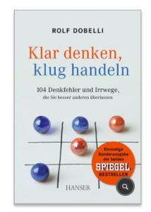 """""""Klar denken, klug handeln"""" von Rolf Dobelli"""